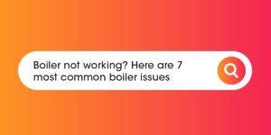 Boiler not working Compare Boiler Quotes