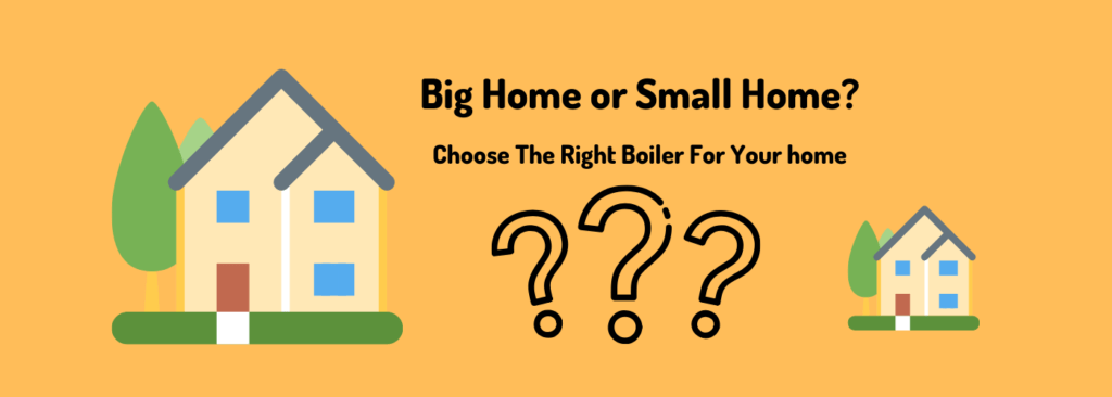 boiler price for big or small or homes