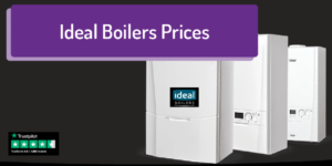 Ideal boilers prices Compare Boiler Quotes