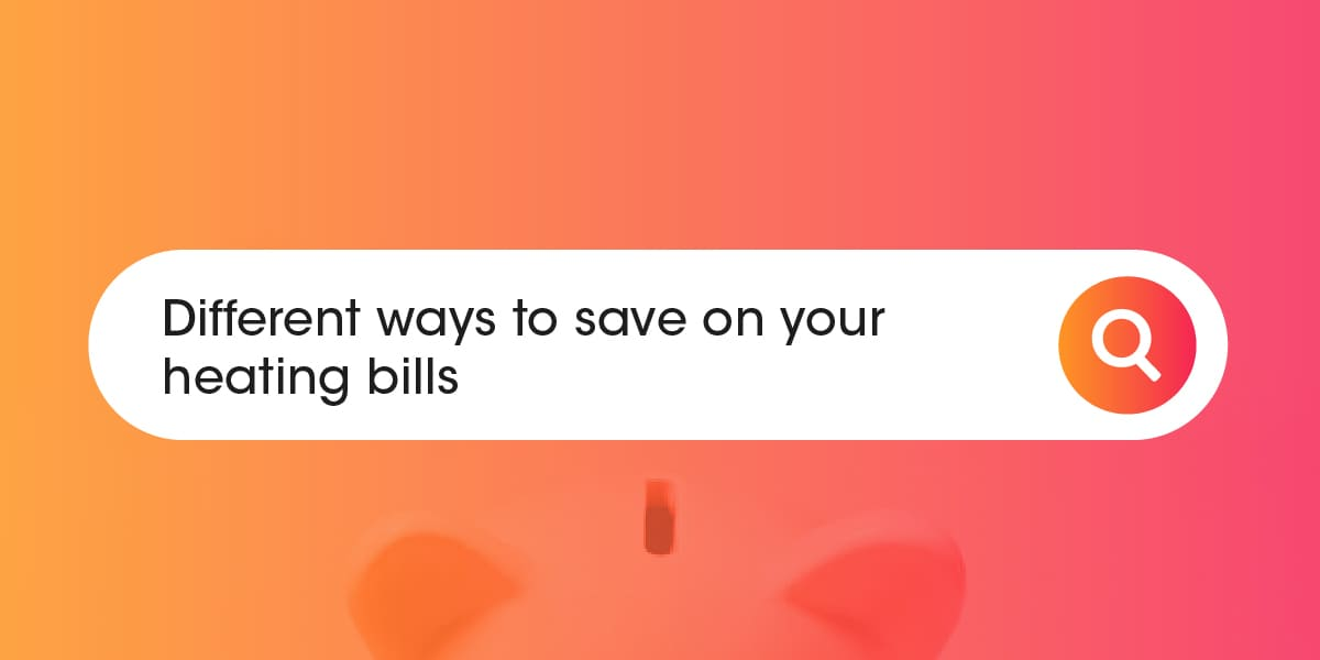 Different ways to save on your heating bills