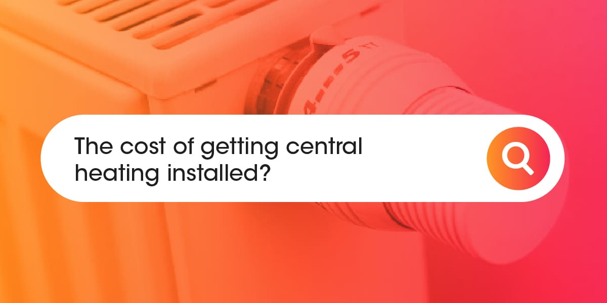 Cost of central heating installed