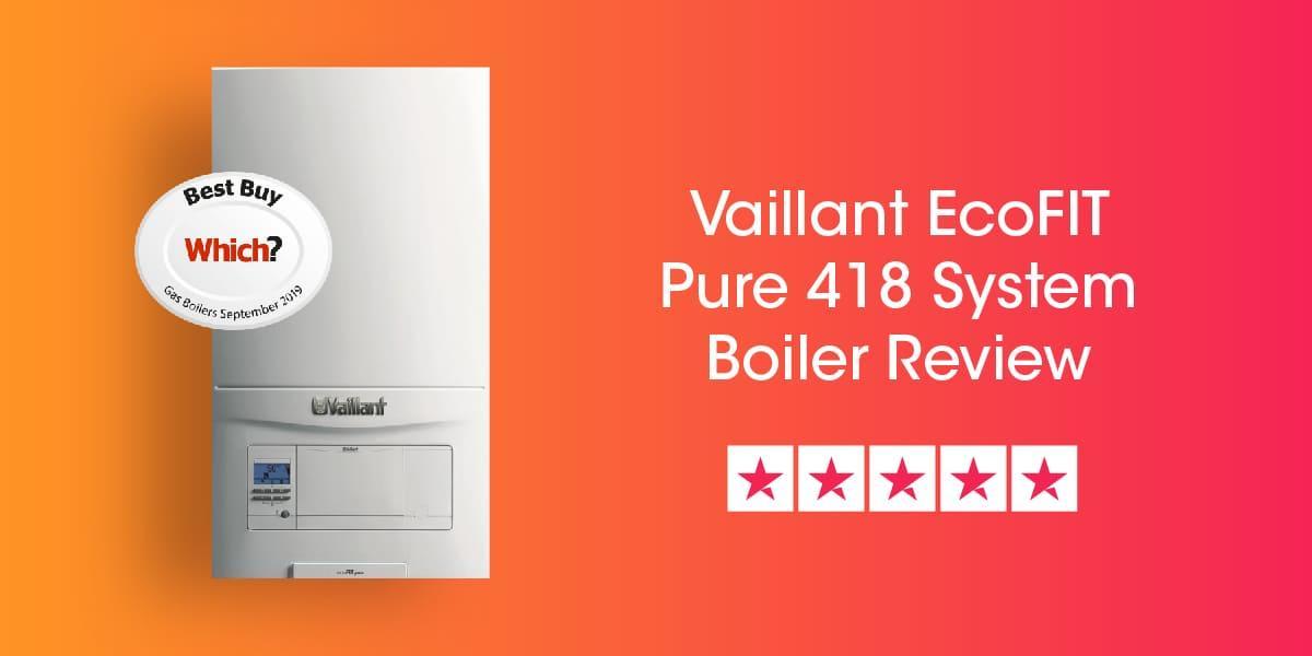 Vaillant Ecofit Pure 418 System Review