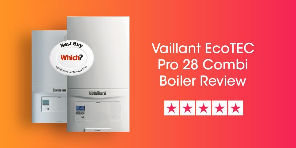 Vaillant Ecotec Pro 28 Review
