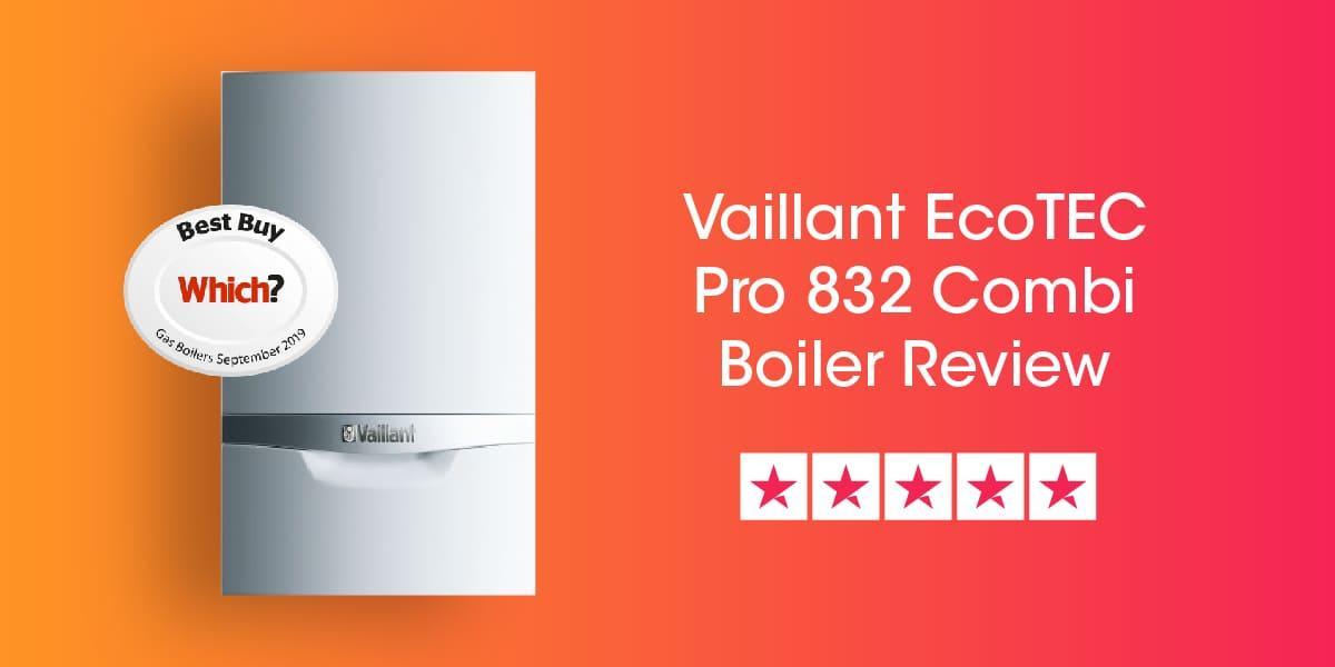 Vaillant Ecotec Pro 832 Review