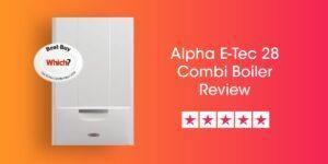 Alpha E-Tec 28 Review Compare Boiler Quotes