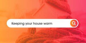 Keeping your house warm Compare Boiler Quotes