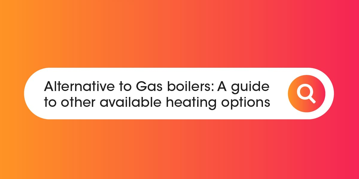 Alternative to Gas Boilers