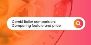 Combi Boiler Comparison Compare Boiler Quotes