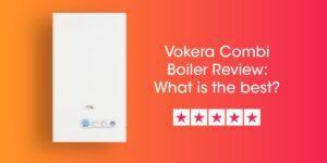 Vokera Combi Review Compare Boiler Quotes