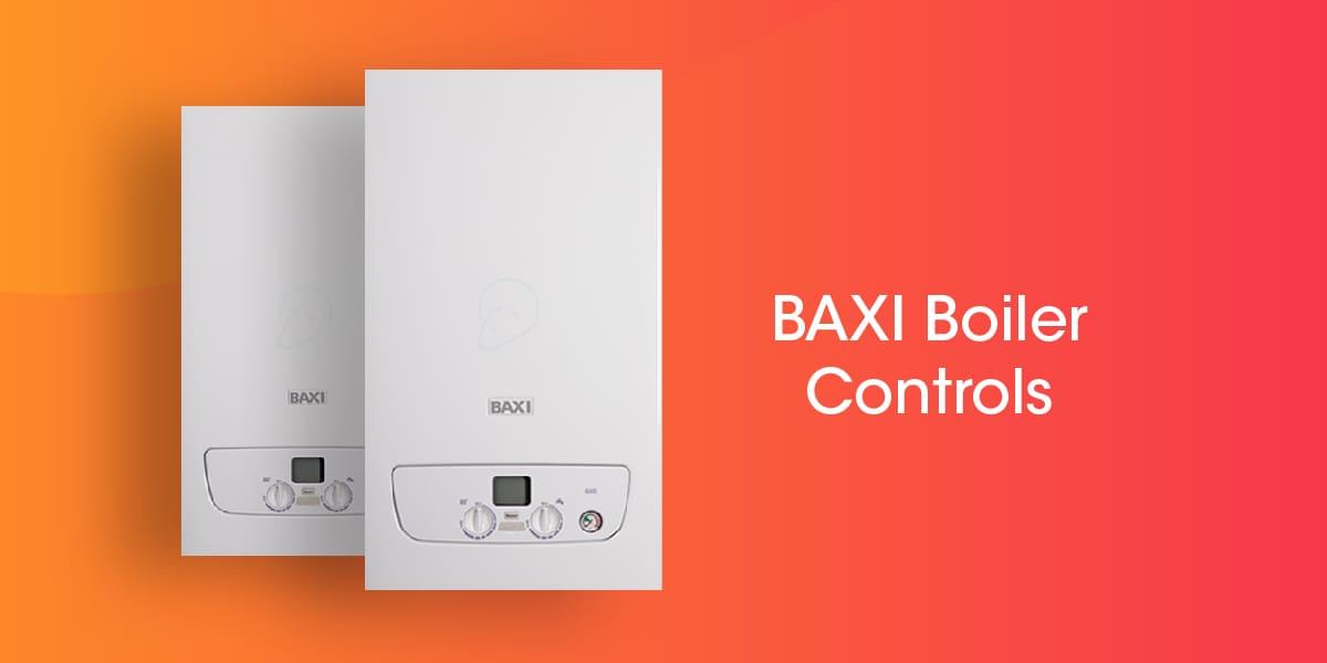 Baxi Boiler Controls