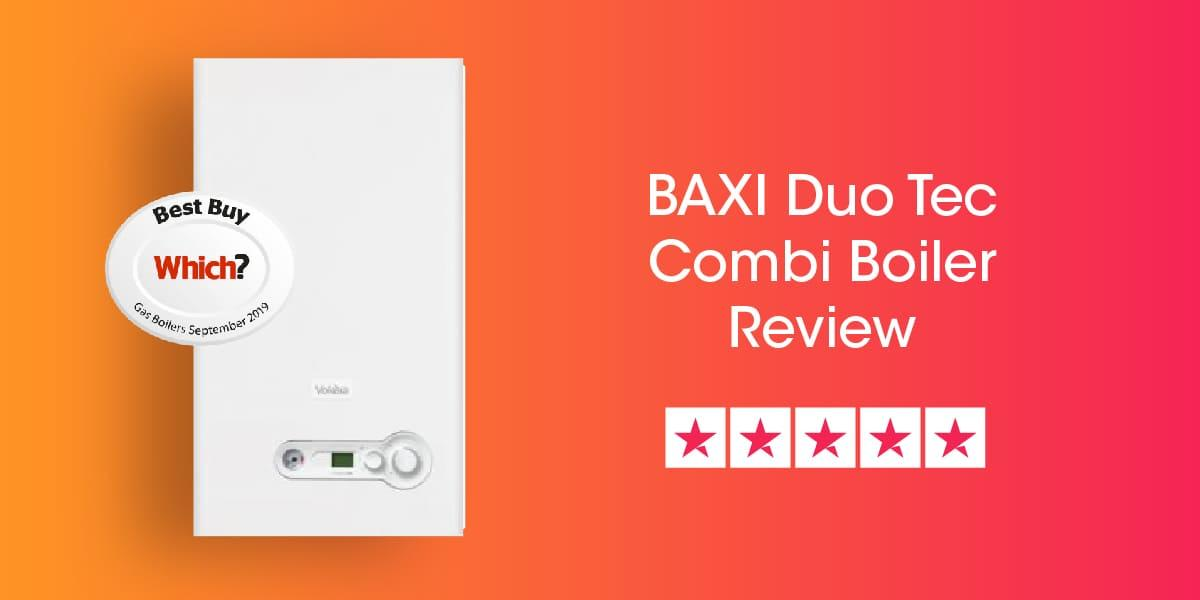 Baxi Duo Tec Combi Review
