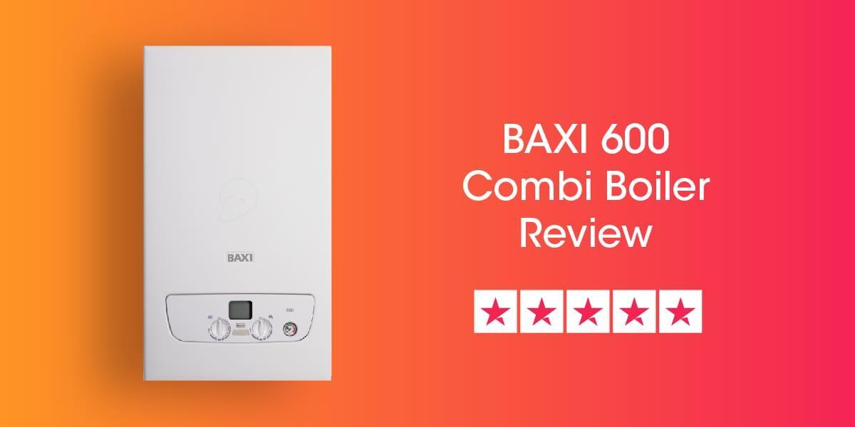 Baxi 600 Review