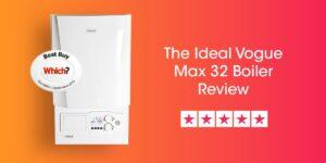 Ideal Vogue Max 32 Review Compare Boiler Quotes