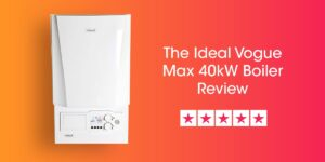 Ideal Vogue Max 40kW Review Compare Boiler Quotes