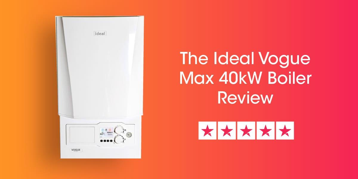 Ideal Vogue Max 40kW Review