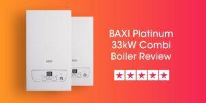 Baxi Platinum 33kW Combi Review Compare Boiler Quotes