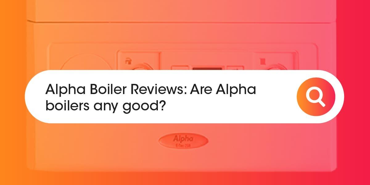 Alpha Boiler Reviews
