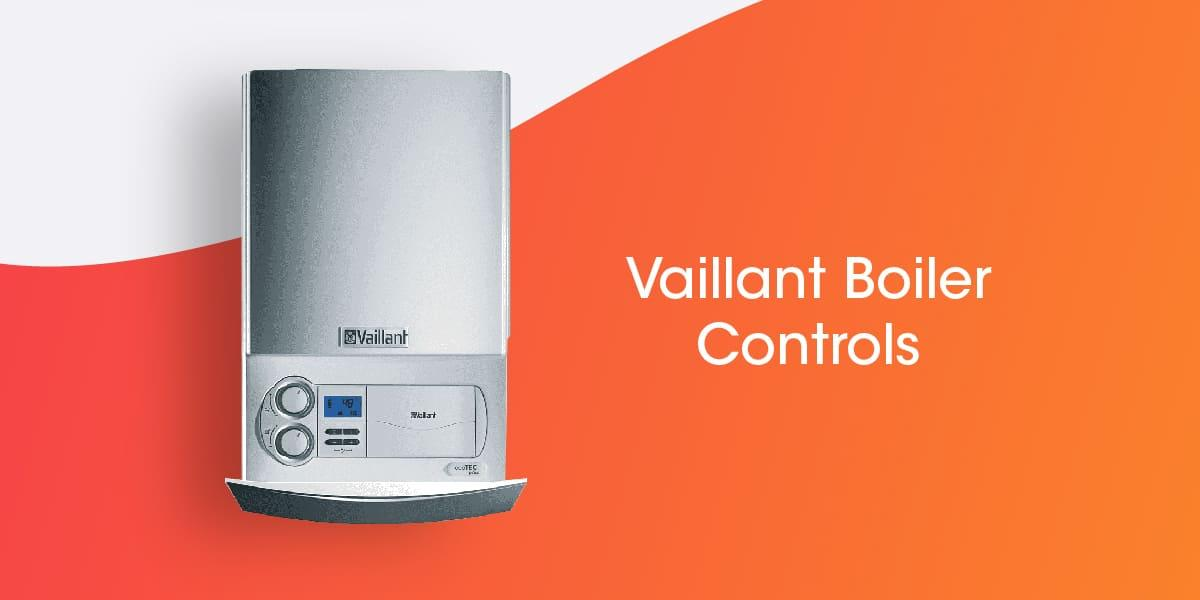 Vaillant Boiler Controls