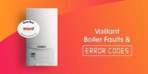 Vaillant Boiler Faults & Error Codes Compare Boiler Quotes