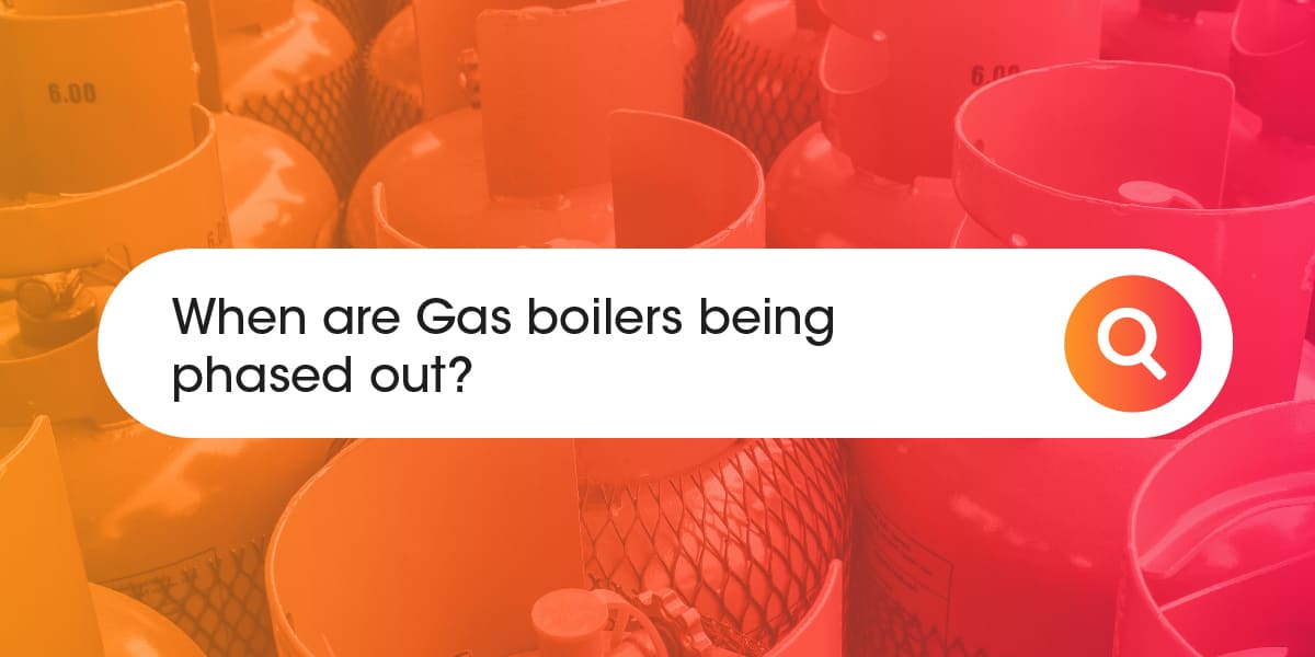 when are gas boilers being phased out