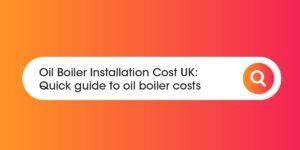 oil boiler cost Compare Boiler Quotes