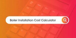 boiler installation cost calculator Compare Boiler Quotes