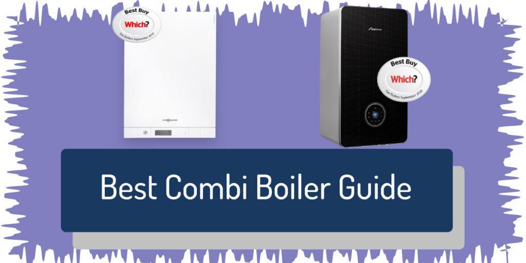 best combi boilers guide