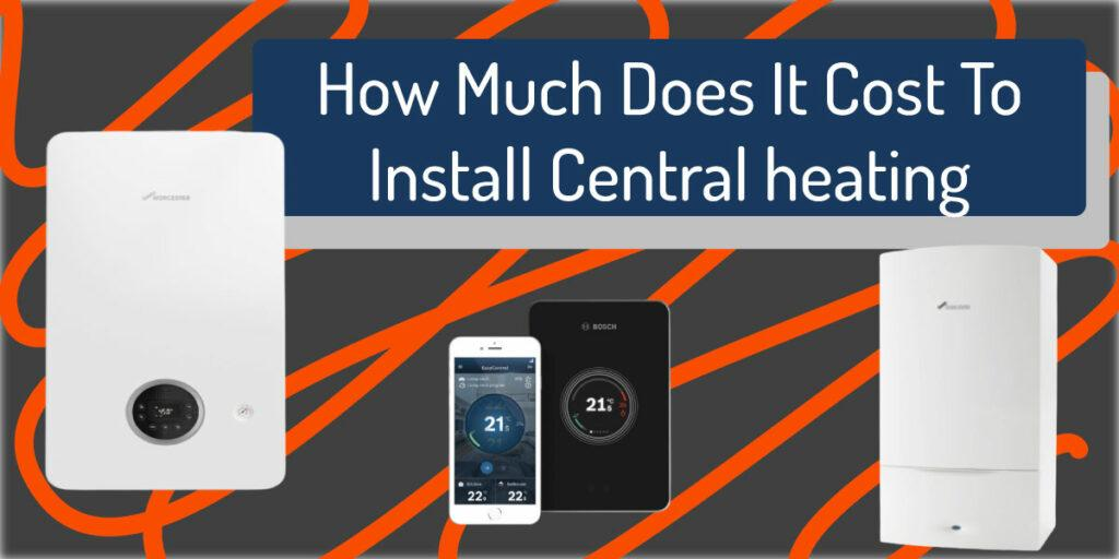 how much cost central heating