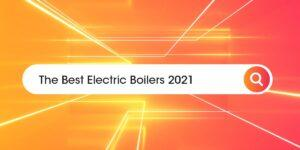 best electric boilers Compare Boiler Quotes