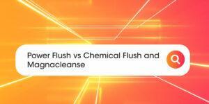 Power flush Compare Boiler Quotes