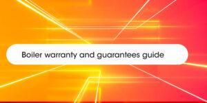 Boiler warranty and guarantees Compare Boiler Quotes