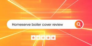 Homeserve boiler cover review Compare Boiler Quotes